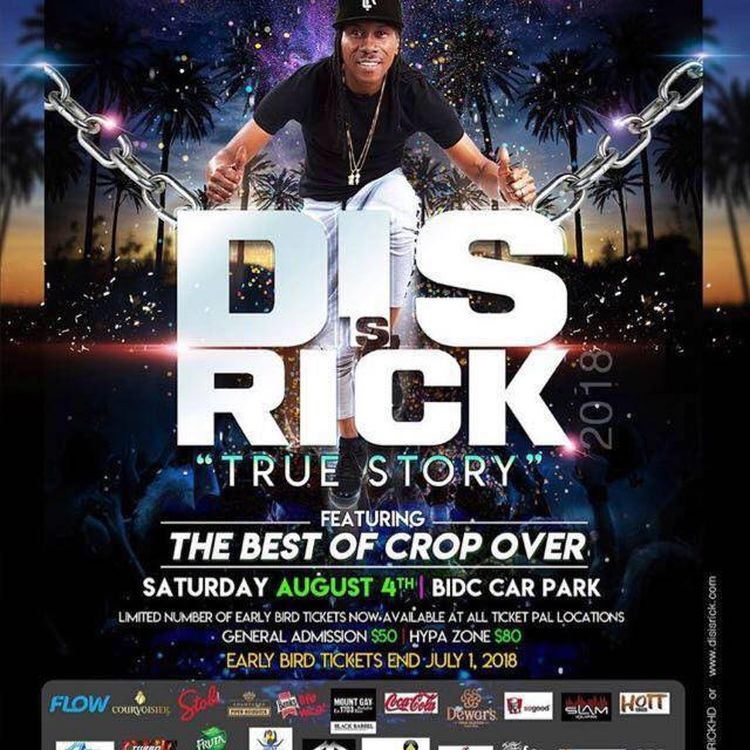 Crop Over Festival - Dis is Rick 2018 - True Story - What's